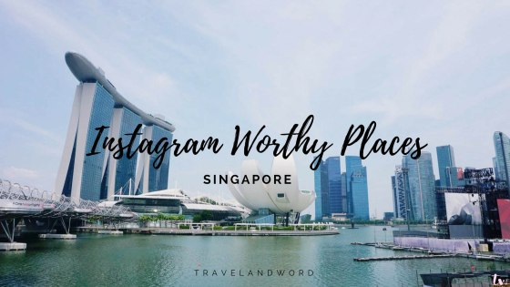 Singapore Instagram Worthy Spots