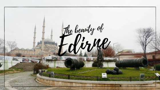 Edirne Blog Post