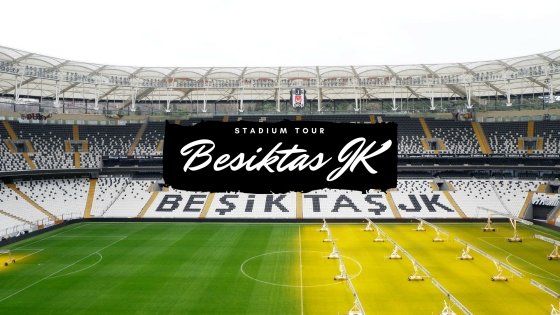 BJK Stadium Tour